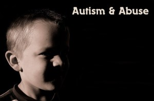 Autism and Abuse