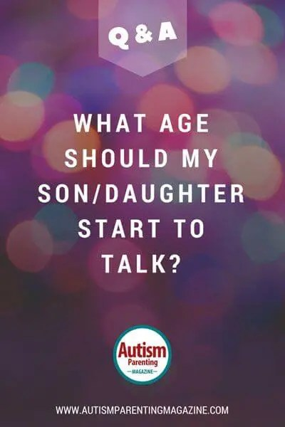 What Age Should My SonDaughter Start to Talk  Autism