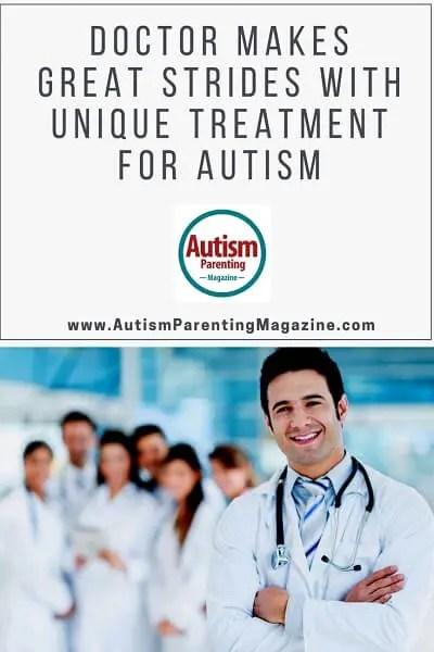 Doctor Makes Great Strides with Unique Treatment for Autism http://www.autismparentingmagazine.com/unique-treatment-autism/
