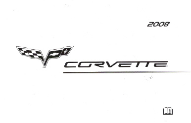 2008 Chevrolet Corvette Factory Owner's Manual