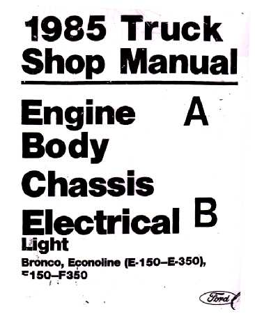 1985 Ford Truck: Bronco, F-Series & Econoline Shop Manual