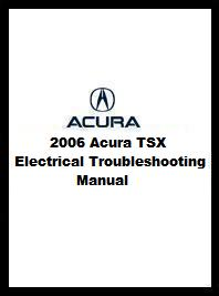 2006 Acura TSX Electrical Troubleshooting Manual