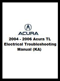 2004  2006 Acura TL Electrical Troubleshooting Manual (KA)
