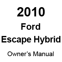 2010 Ford Escape Hybrid Factory Owner's Manual