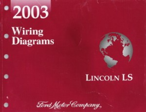 2003 Lincoln LS Factory Wiring Diagrams
