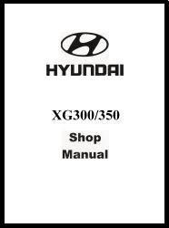 2001 Hyundai XG300/350 Factory Shop Manual