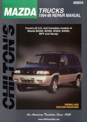 1994  1998 Mazda Trucks Chilton's Total Car Care Manual