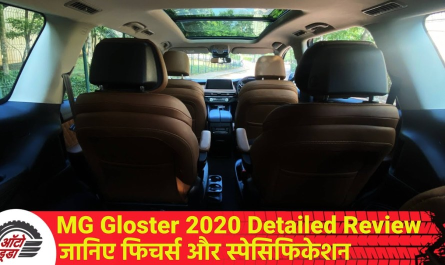 MG Gloster 2020 Detailed Review- जानिए Features और Specifications