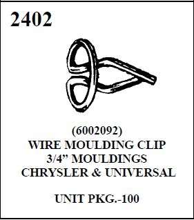 W-E 2402 WIRE MOULDING CLIP, CHRYSLER MOULDING, 100 PER