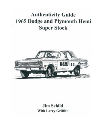 1965 DODGE & PLYMOUTH HEMI SUPER STOCK AUTHENTICITY GUIDE