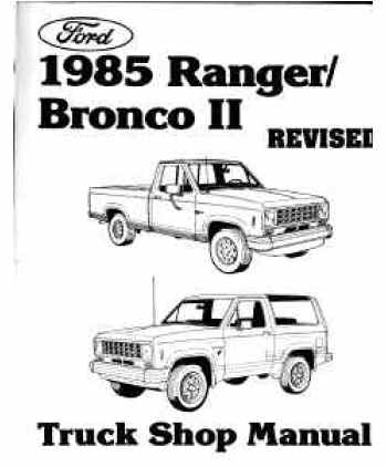 1985 FORD BRONCO II & RANGER Body, Chassis & Electrical