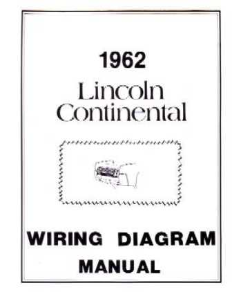 1962 LINCOLN CONTINENTAL Wiring Diagrams