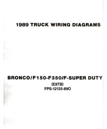 1989 FORD F-100 to F-350 TRUCK & BRONCO Wiring Diagrams