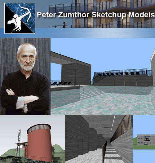 Download 4 Projects of Peter Zumthor Architecture Sketchup 3D Models(* skp  file format) - Autocad Design Pro-Autocad Blocks,Drawings Download