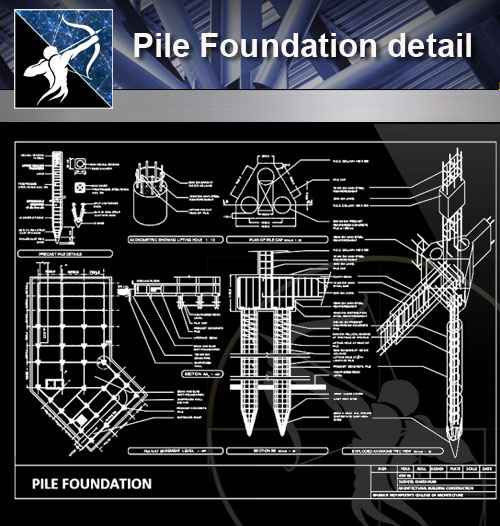 【Architecture CAD Details Collections】Pile Foundation detail - Autocad  Design Pro-Autocad Blocks,Drawings Download