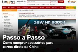 Comprar acessórios para carros direto da China (Passo a Passo)