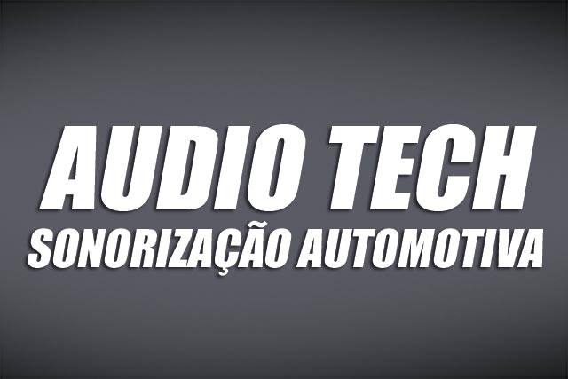 Audio Tech Sonorização Automotiva