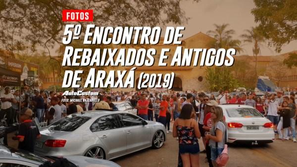 Fotos do 5º Encontro de Rebaixados e Antigos de Araxá (2019)
