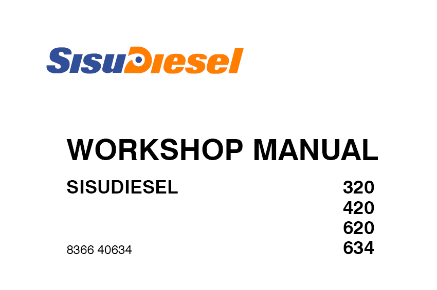 Sisu 320, 420, 620, 634 Diesel Engines Workshop Manual