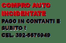 compro auto incidentate milano e provincia