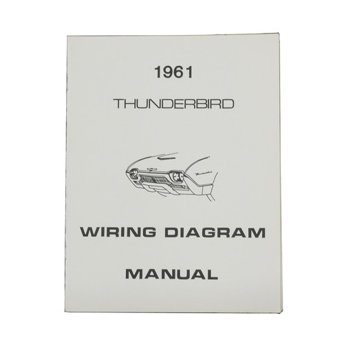 small resolution of 1961 thunderbird wiring diagram manual reprint ford schematics wire 1961 thunderbird wiring diagram 1961 thunderbird wiring diagram