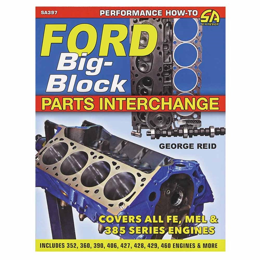 hight resolution of book ford big block parts interchange b253441