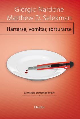 Hartarse, vomitar, torturarse – Libro