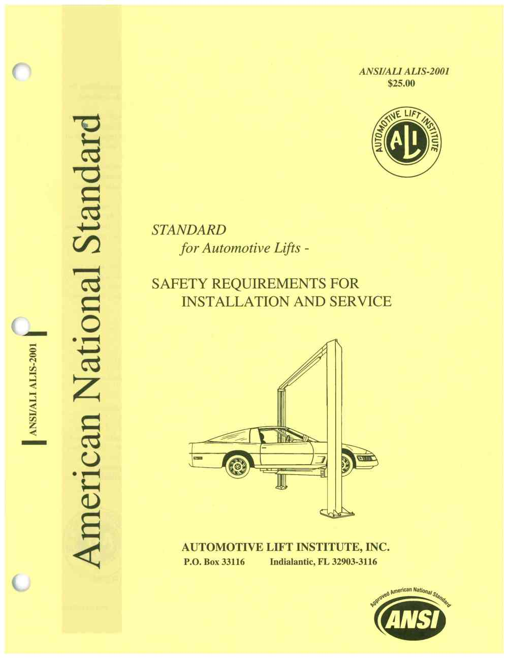 medium resolution of another important safety standard for the automotive lift industry ansi ali alis entitled safety requirements for the installation and service of