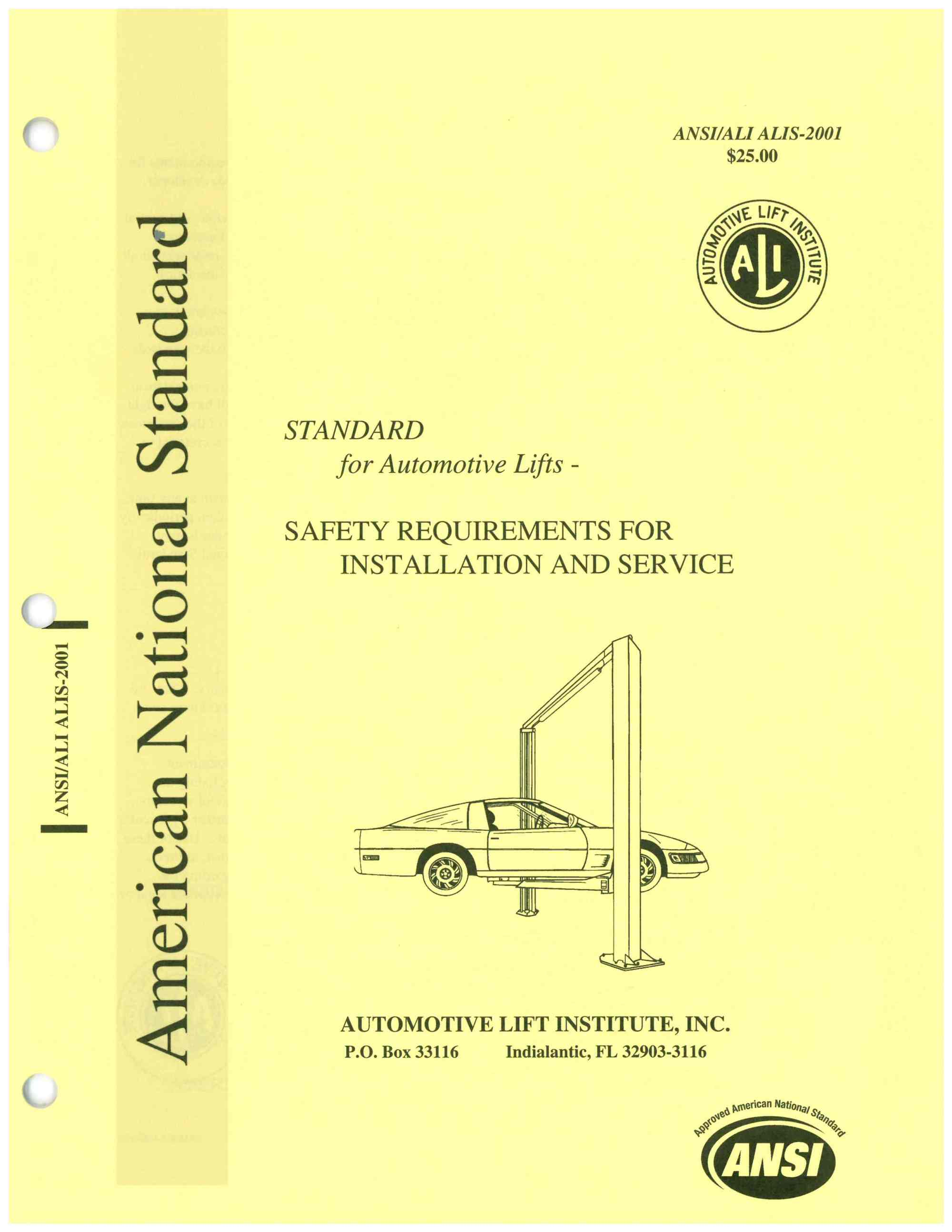 hight resolution of another important safety standard for the automotive lift industry ansi ali alis entitled safety requirements for the installation and service of