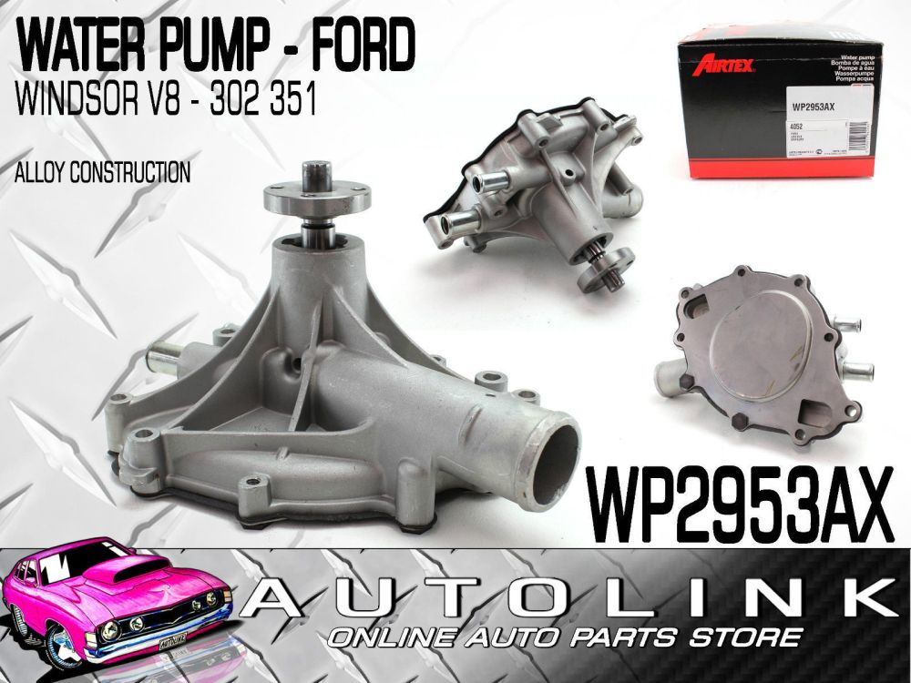 medium resolution of water pump suit ford falcon sedan wagon xw 302 351 windsor v8 lh water outlet airtex