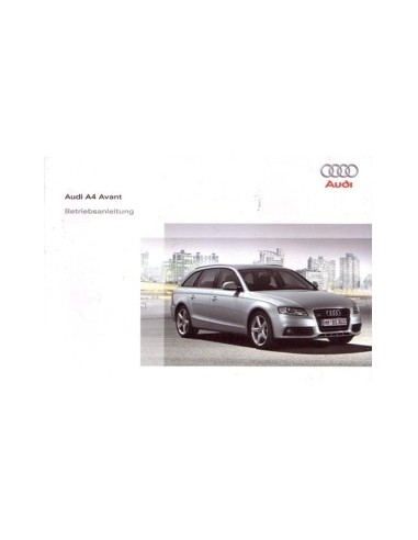 2008 AUDI A4 AVANT OWNERS MANUAL HANDBOOK GERMAN
