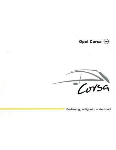 2002 OPEL CORSA OWNER'S MANUAL DUTCH