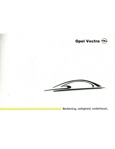 2001 OPEL VECTRA OWNERS MANUAL DUTCH