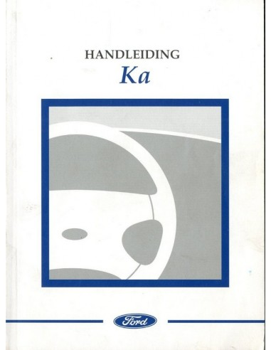 1999 FORD KA OWNER'S MANUAL DUTCH