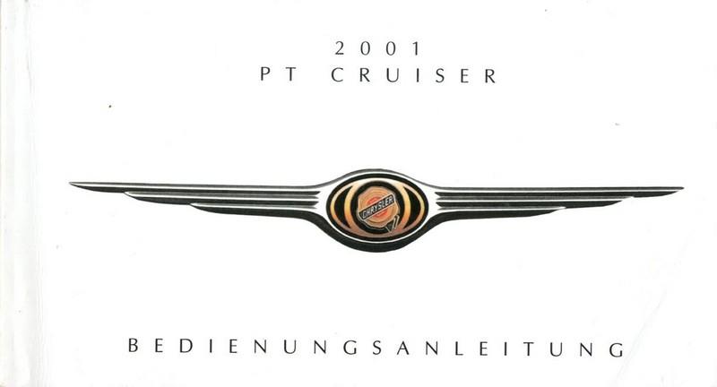 2001 CHRYSLER PT CRUISER BETRIEBSANLEITUNG DEUTSCH