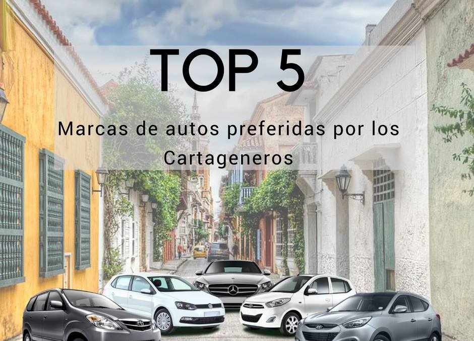 Top 5 marcas de autos mas vendidas en Cartagena 2017