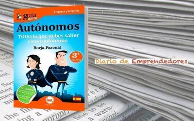 El medio de comunicación 'Diario de Emprendedores' hace eco del GuíaBurros: Autónomos
