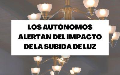 Autónomos alertan del impacto de la subida de la luz y piden medidas urgentes