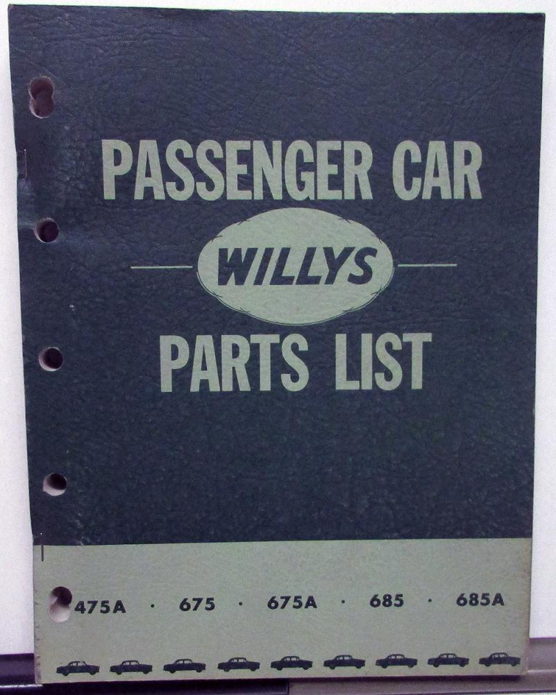 hight resolution of 1952 53 willys dealer parts list book passenger car 475a 675 675a 685 685a