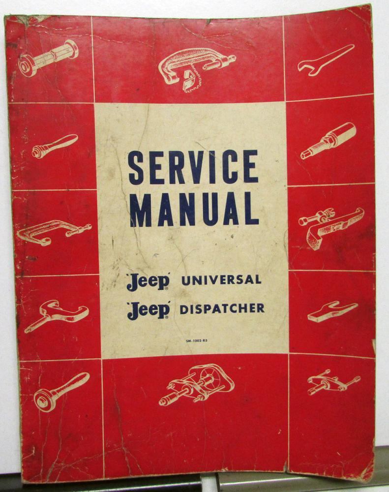 medium resolution of 1946 65 jeep dealer service shop manual universal cj 2 3 5 6 dispatcher dj 3a