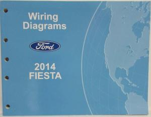 2014 Ford Fiesta Electrical Wiring Diagrams Manual