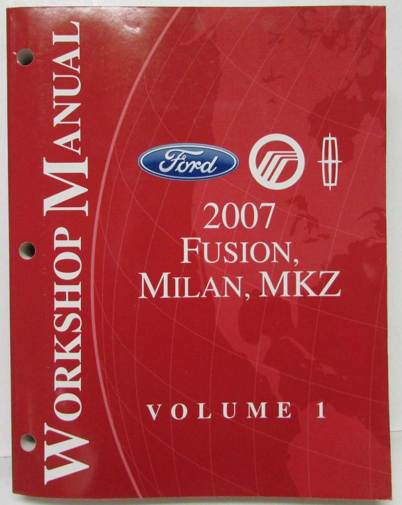 hight resolution of 2007 ford fusion mercury milan lincoln mkz service shop manual set vol 1 2