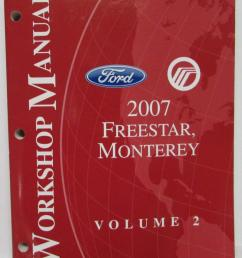 2007 ford freestar mercury monterey service shop repair manual set vol 1 2 [ 799 x 1000 Pixel ]