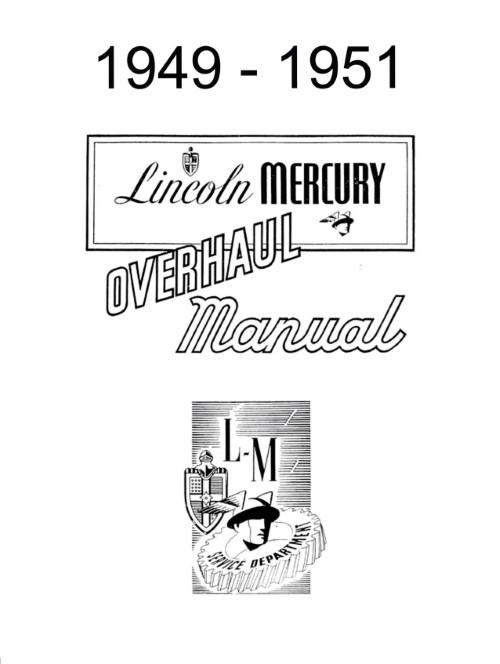 1949 1950 1951 Lincoln & Mercury Overhaul Set & Shop Manual
