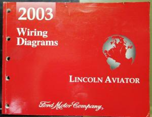2003 Lincoln Dealer Electrical Wiring Diagram Service