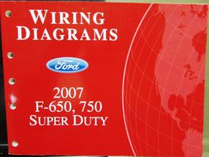 2007 Ford Dealer Electrical Wiring Diagram Manual F650 750 Super Duty Truck