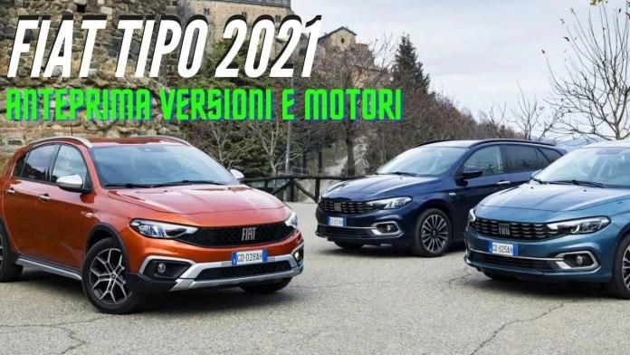 FIAT TIPO 2021, versioni e motori è anche CROSS [VIDEO]