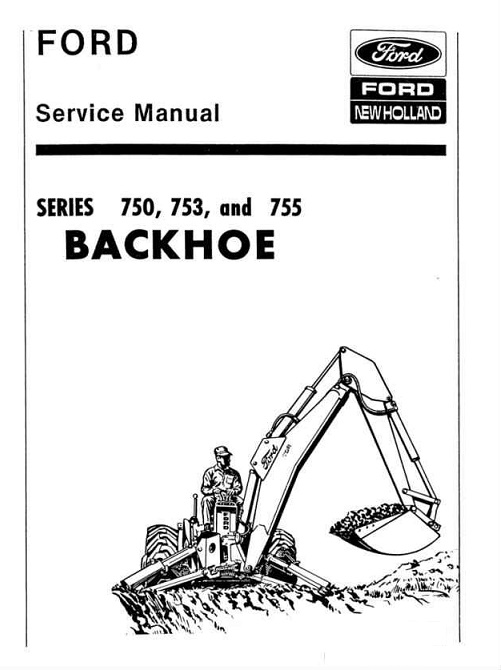 Ford 750, 753, 755, Backhoe Service Manual