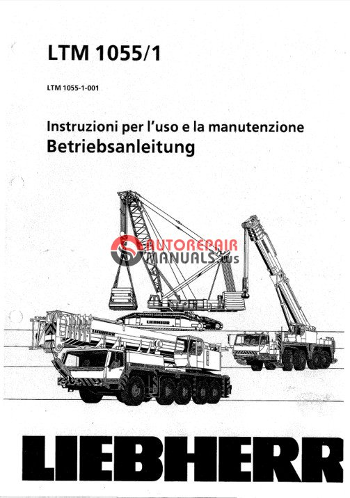 Liebherr LTM 1055/1 Instructions and Maintenance Manual