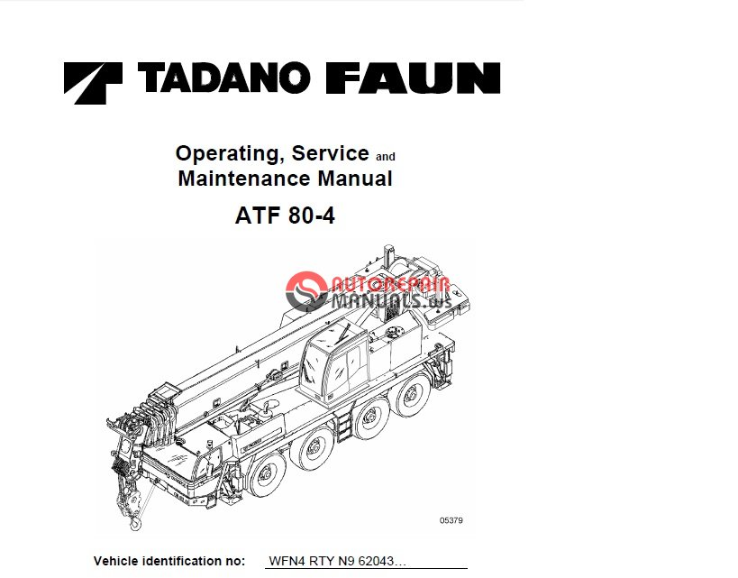 TADANO FAUN ATF 80-4 Operating, Service and Maintenance